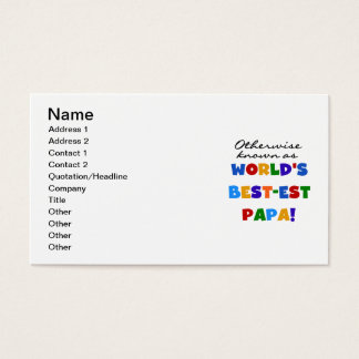 Otherwise Known Best-est Papa Tshirts and Gifts Business Card