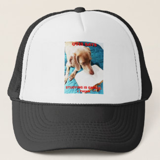 Otis Says: Studying Is Great!! Trucker Hat