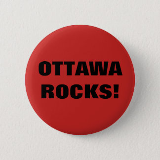 OTTAWA ROCKS! 2 INCH ROUND BUTTON