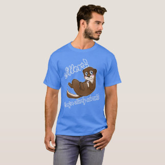 Otterly Adorable! T-Shirt