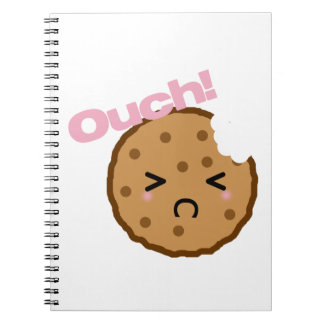 """""""Ouch!"""" says the cookie Notebook"""