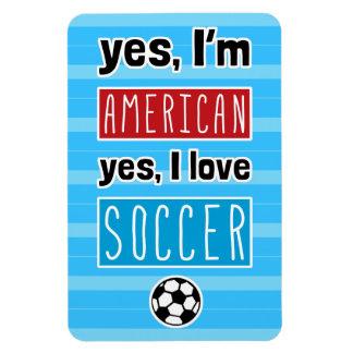 Oui je suis américain, oui j'aime le football magnet souple
