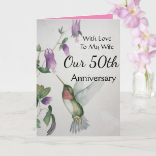 Our 50th Anniversary My Wife With Love Hummingbird Card