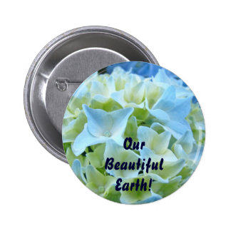 Our Beautiful Earth! buttons promotional message