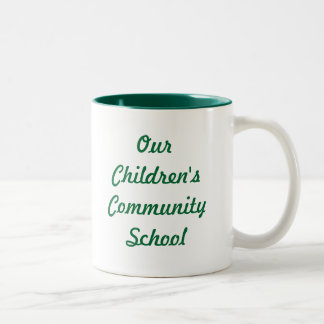 Our Children's Community School Two Toned Mug