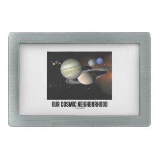 Our Cosmic Neighborhood (Solar System) Belt Buckles