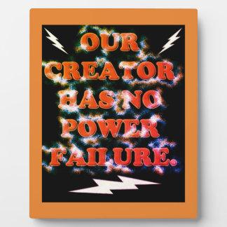 Our Creator Has No Power Failure. Plaque
