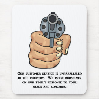 our-customer-service-is-unparalleled mouse pad