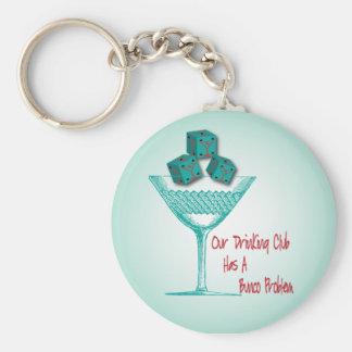 Our Drinking Club Has A Bunco Problem Keychain