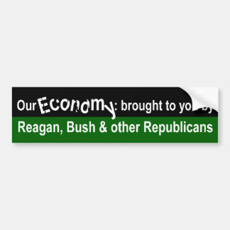 Our Economy and Republicans Bumper Sticker
