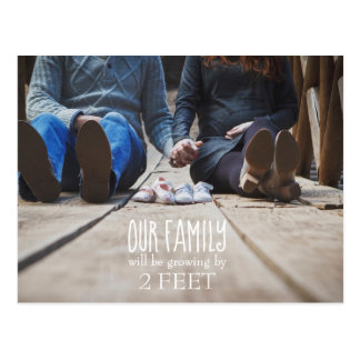 Our Family Will Be Growing By 2 Feet Post Card