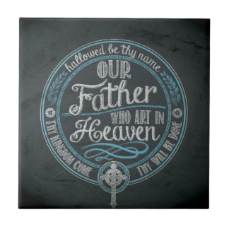 """""""Our Father Who Art In Heaven"""" Christian Gift God Tile"""
