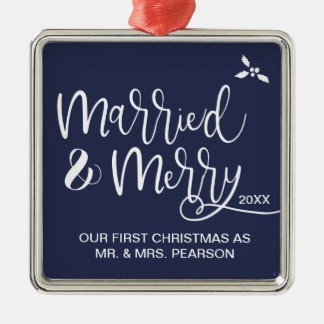 Our First Christmas, Married and Merry Metal Ornament