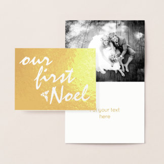 Our first Noel - holly berry Christmas gold Foil Card