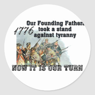 Our Founding Fathers against tyranny Classic Round Sticker