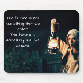 Our Future Is Waiting For Us To Enter It Mouse Pad