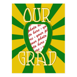 OUR GRAD School Colors Green & Gold 'ZOOM' Frame Postcard