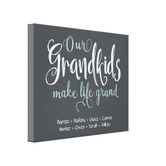 """Our Grandkids Make Life Grand"" Personalized Canvas Print"