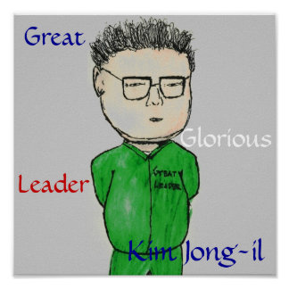 Our Great Leader Kim Jong-il Poster
