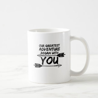 Our Greatest Adventure Began With You Coffee Mug