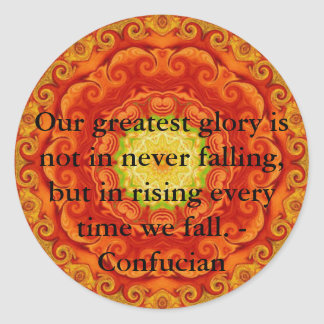 Our greatest glory is not in never falling, but... round sticker