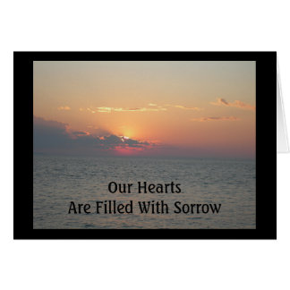 Our Heartsare Filled With Sorrow  Beach Sympathy Card
