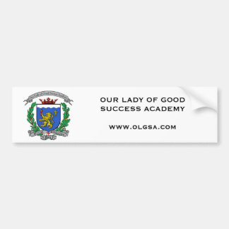 OUR LADY OF GOOD SUCCESS ACADEMY BUMPER STICKER