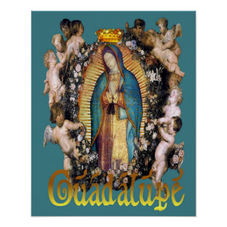 Our Lady of Guadalupe Virgin Mary & Angels Poster