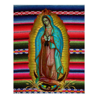 Our Lady of Guadalupe Virgin Mary Zarape Catholic Poster