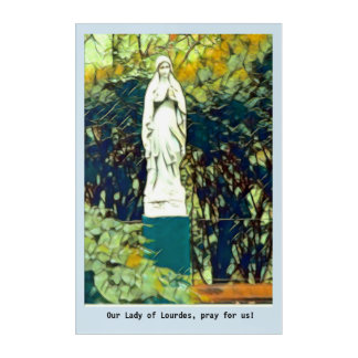 Our Lady of Lourdes , acrylic wall  art