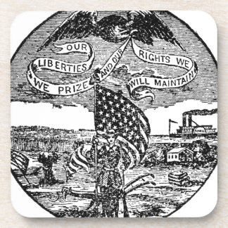 Our Liberties We Prize, Rights We Maintain Coaster