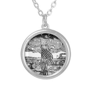 Our Liberties We Prize, Rights We Maintain Silver Plated Necklace