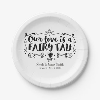 OUR LOVE IS A FAIRY TALE Custom Wedding Reception 7 Inch Paper Plate