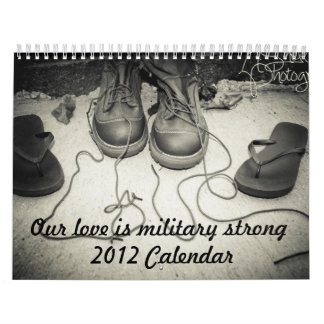 Our Love is Military Strong Calendar. Wall Calendars
