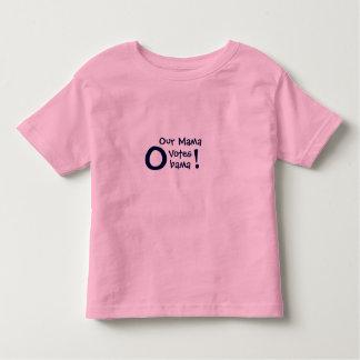 Our Mama, Votes, bama, O, ! - Customized T-shirt