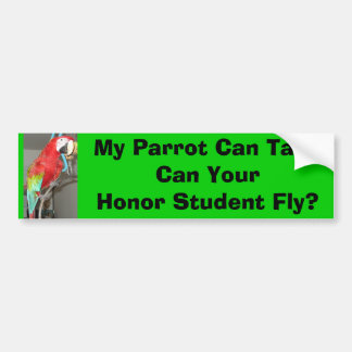 Our Parrot is Smarter Bumpersticker Bumper Sticker