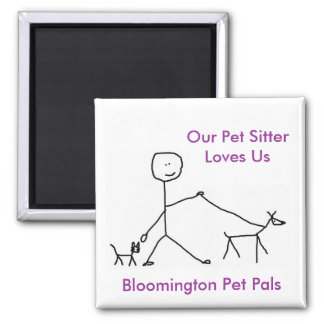 Our Pet Sitter Loves Us Magnet