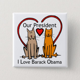 OUR PRESIDENT 2 INCH SQUARE BUTTON