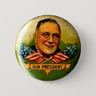 Our President - Button