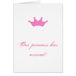 Our princess has arrived! card