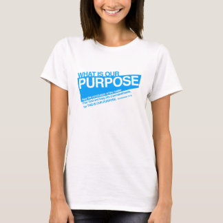 Our Purpose women's t-shirt