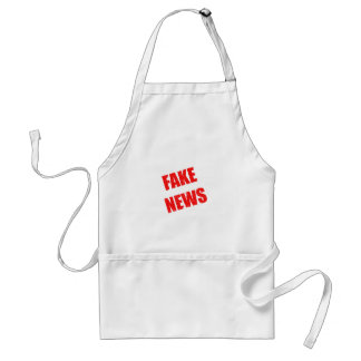 Our society is dominated by fake news standard apron