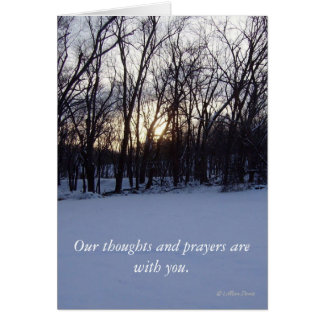 Our thoughts and prayers are with you. card