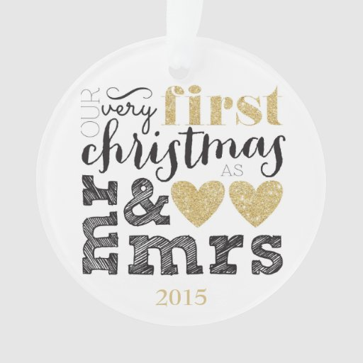 Our Very First Christmas as Mr & Mrs Gold Ornament | Zazzle