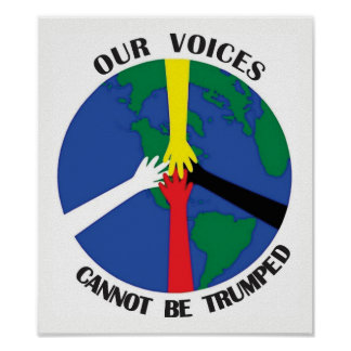 Our Voices Cannot Be Trumped - Poster