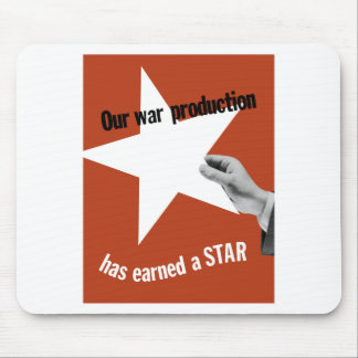 Our War Production Has Earned A Star Mouse Pad