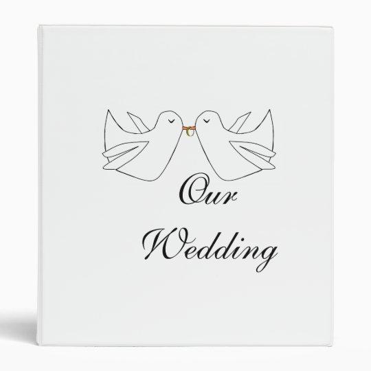 Our WeddingLove Doves 3 Ring Binder