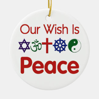 Our Wish Is PEACE Ornament