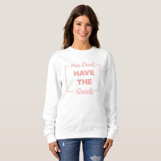 Out of Context Sweatshirt