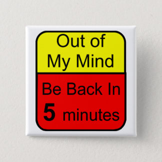 Out of My Mind 2 Inch Square Button
